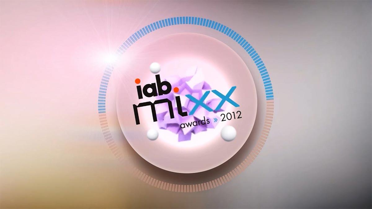 IAB MIXX 2012 Awards Montage